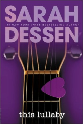 This Lullaby Dreamland By Sarah Dessen Lekeisha The Booknerd